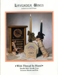 """LW010 - """"With Thread in Hand"""" Counted Cross Stitch Design"""