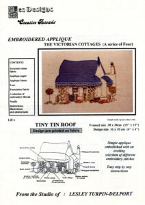 """LTD010 - """"Tiny Tin Roof Victorian Cottage"""" Applique and Embroidery Kit"""